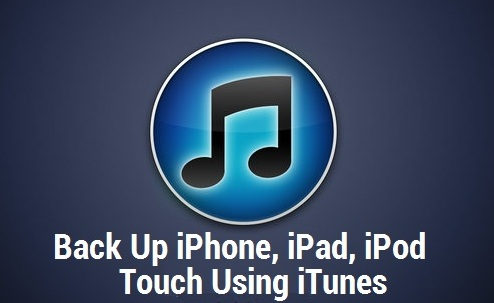Back Up iPhone, iPad, iPod Touch Using iTunes