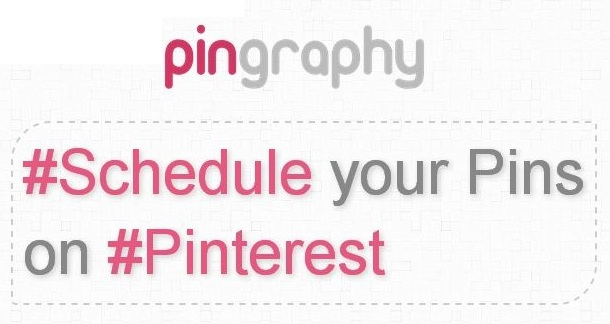 Schedule Your Pins on Pinterest With Pingraphy