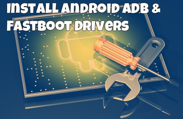 Android ADB & Fastboot Drivers