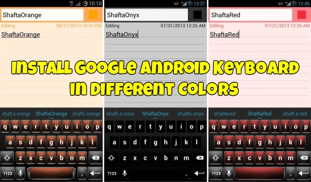 Install Google Android Keyboard in Different Colors Like Blue, Red, Orange