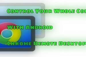 set up Chrome Remote Desktop for Android