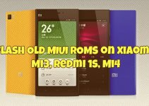 Flash Old MIUI ROMs on Xiaomi Mi3, Redmi 1s, Mi4