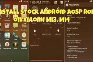 Install Stock Android AOSP ROM on Xiaomi Mi3, Mi4