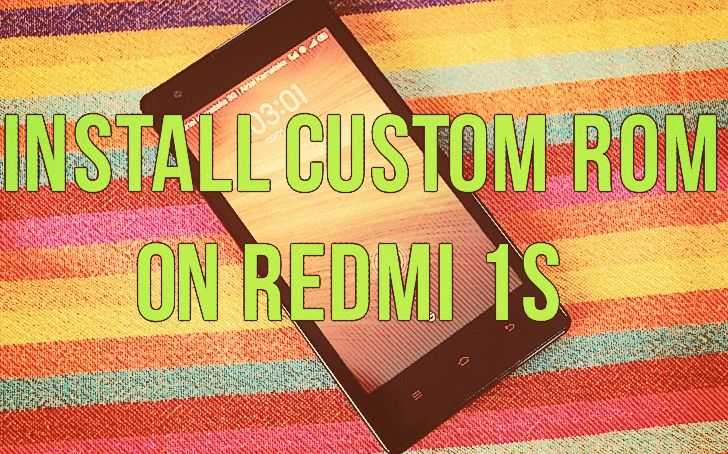 Install Custom ROM on Redmi 1s