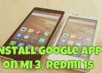 Install Google Apps (Play Store) on Mi 3, Redmi 1s