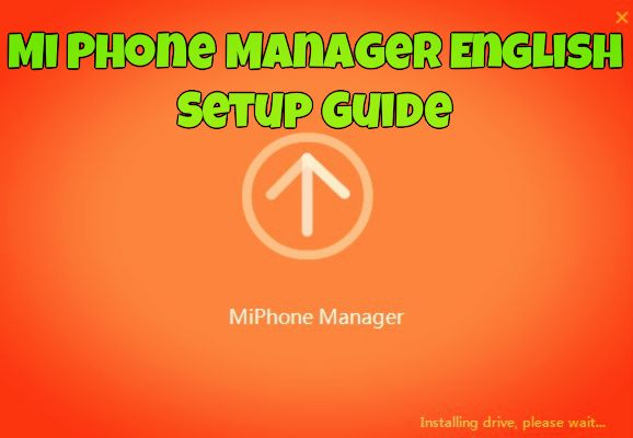 Mi Phone Manager English Setup Guide