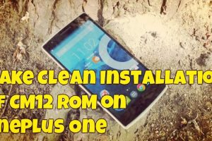 Make Clean Installation of CM12 ROM on OnePlus One