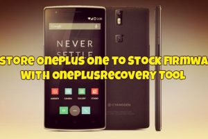Restore OnePlus One to Stock Firmware With OnePlusRecovery Tool