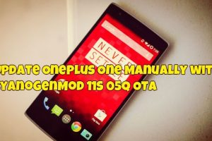 Update OnePlus One Manually with CyanogenMod 11S 05Q OTA