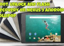 Root, Unlock and Flash Recovery On Nexus 9 Android Lollipop