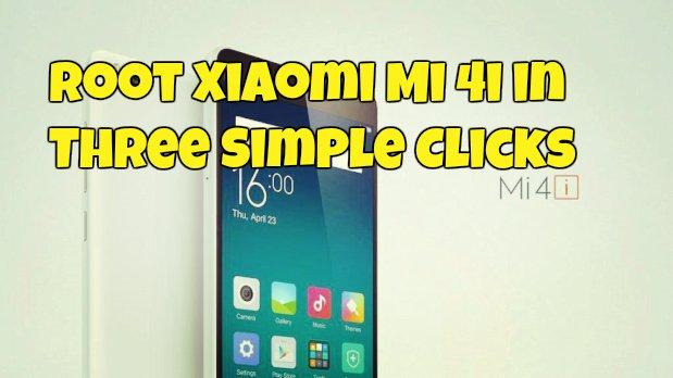 Root Xiaomi Mi 4i in Three Simple Clicks