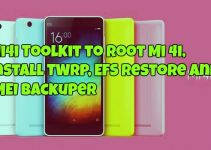 Mi4i Toolkit to Root Mi 4i, Install TWRP, EFS Restore And IMEI Backuper