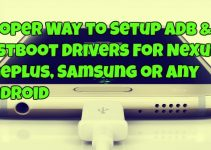 Proper Way to Setup ADB & Fastboot Drivers For Nexus, Oneplus, Samsung or Any Android