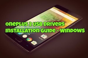 OnePlus 2 USB Drivers Installation Guide - Windows