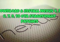 Download & Install Nexus 4, 5, 6, 7, 9, 10 OTA Stagefright Patches