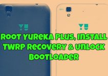Root Yureka Plus, Install TWRP recovery & Unlock Bootloader