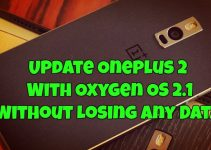 Update Oneplus 2 With Oxygen OS 2.1 Without Losing any Data