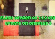 Flash Oxygen OS 2.1.2 OTA update on Oneplus 2