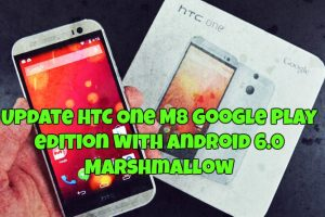 Update HTC One M8 Google Play edition with Android 6.0 Marshmallow