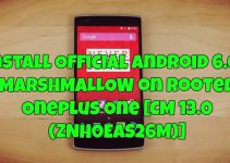 Install Official Android 6.0.1 on Rooted Oneplus One [CM 13.0 (ZNH0EAS26M)]