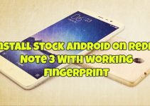 Install Stock Android on Redmi Note 3