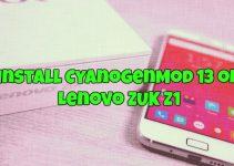 How to Install CyanogenMod 13 on Lenovo ZUK Z1