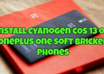 Install Cyanogen COS 13 on OnePlus One Soft Bricked Phones