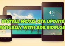 Install Nexus OTA Update Manually With ADB Sideload