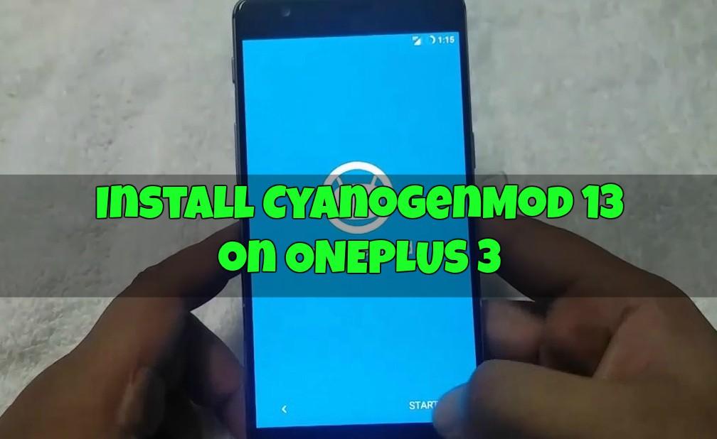 Install OnePlus 3 CyanogenMod