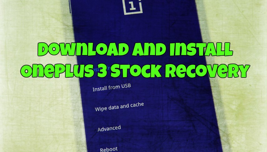 OnePlus 3 Stock Recovery