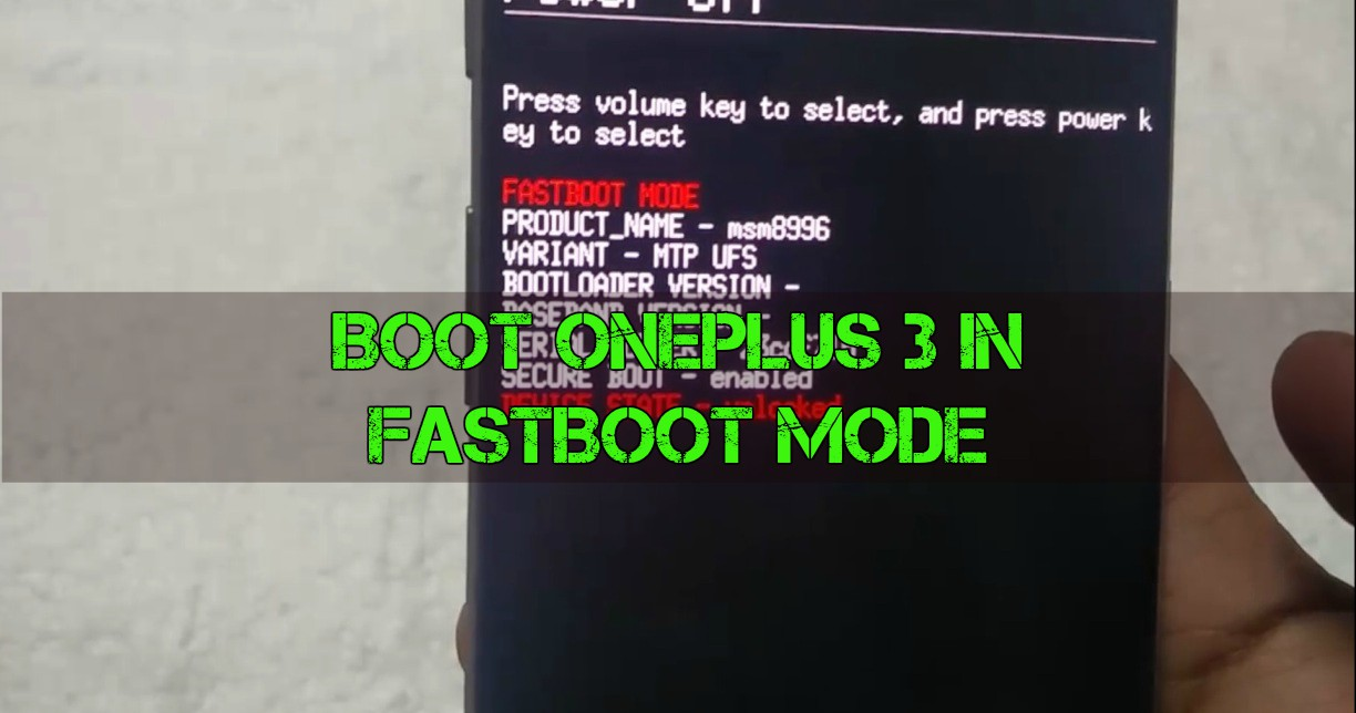 Boot OnePlus 3 in Fastboot Mode