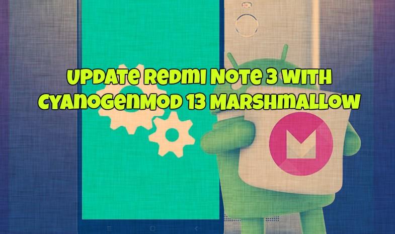 Redmi Note 3 CyanogenMod 13