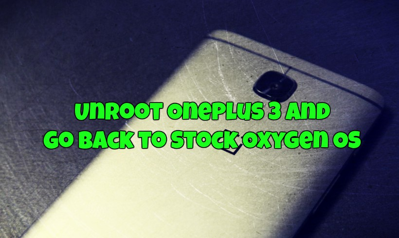 Unroot OnePlus 3