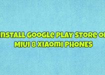 Install Google Play Store on MIUI 8