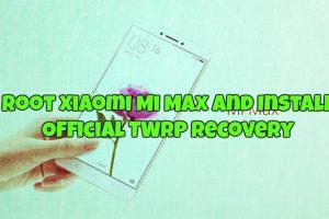 Root Xiaomi Mi Max