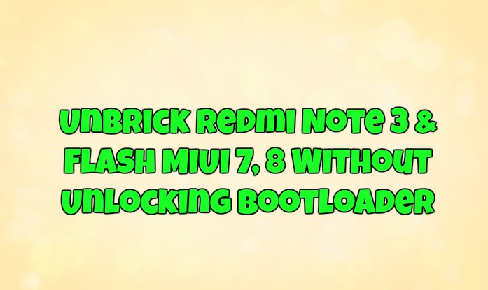 Unbrick Redmi Note 3