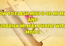 Flash MIUI 8 Unbrick Mi Max Phone