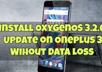 install-oxygenos-3-2-6-update-on-oneplus-3-wihout-data-loss