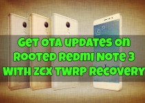 get-ota-updates-on-rooted-redmi-note-3-with-zcx-twrp-recovery