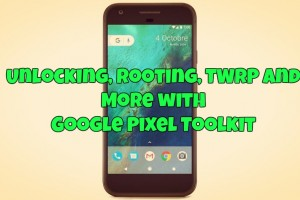 unlocking-rooting-twrp-and-more-with-google-pixel-toolkit