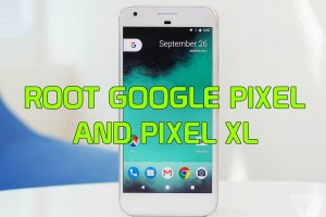 Root Google Pixel and Pixel XL with Magisk App