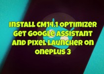 cm14-1-optimizer-to-get-google-assistant-and-pixel-launcher-on-oneplus-3