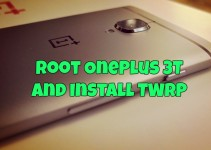 how-to-root-oneplus-3t-and-install-twrp