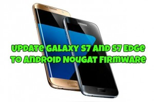 update-galaxy-s7-and-s7-edge-to-android-nougat-firmware