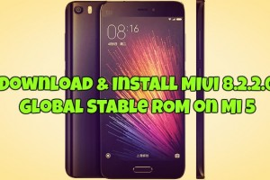 Download & Install MIUI 8.2.2.0 Global Stable ROM on Mi 5