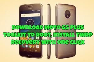 Moto G5 Plus toolkit