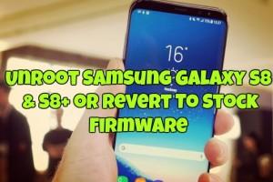 UnRoot Samsung Galaxy S8