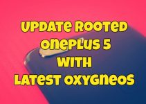 Update Rooted Oneplus 5