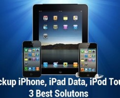Backup iPhone, iPad Data – 3 Best Solutions
