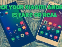 How To Check Your Xiaomi Mi4, Mi3, Redmi 1s is Fake or Real